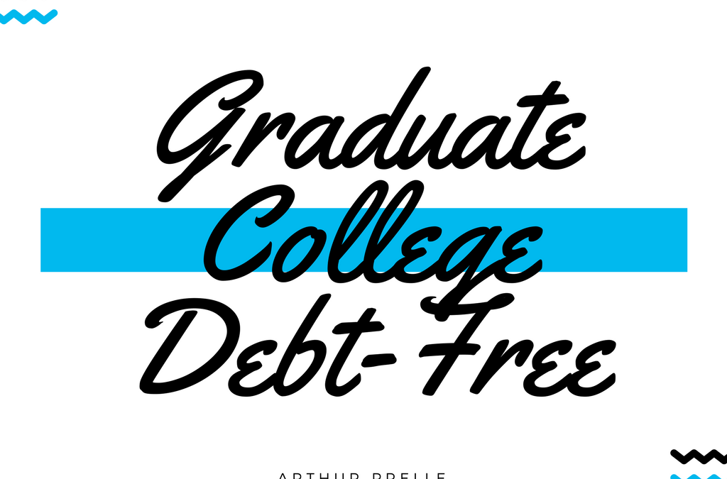 Tips to Graduating College Debt-Free